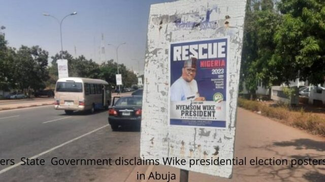 Nyesom Wike campaign posters Photo