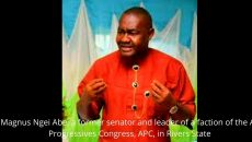 Magnus Ngei Abe, a former senator and leader of a faction of the All Progressives Congress, APC, in Rivers State Photo