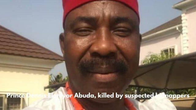 Prince Dennis Eloniyor Abuda, killed by suspected kidnappers Photo